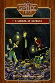 Ghosts of Mercury ebook by Mark Michalowski