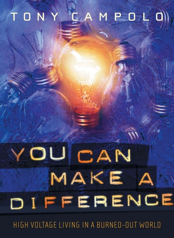 You Can Make a Difference ebook by Tony Campolo