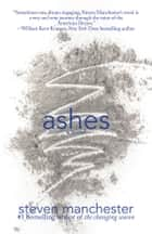 Ashes eBook par Steven Manchester