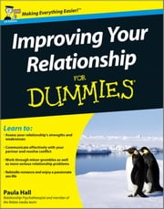Improving Your Relationship For Dummies ebook by Paula Hall