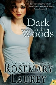 Dark in the Woods ebook by Rosemary Laurey