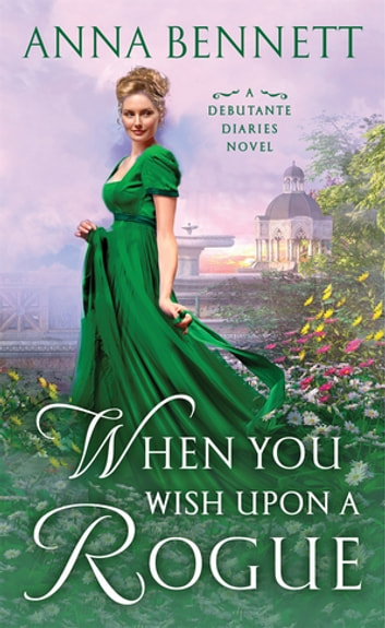 When You Wish Upon a Rogue ebook by Anna Bennett