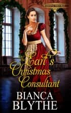 The Earl's Christmas Consultant ebook by Bianca Blythe