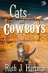 Cats and Cowboys ebook by Ruth J. Hartman