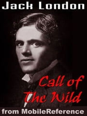 The Call Of The Wild (Mobi Classics) ebook by Jack London