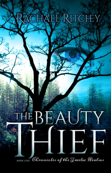 The Beauty Thief ebook by Rachael Ritchey