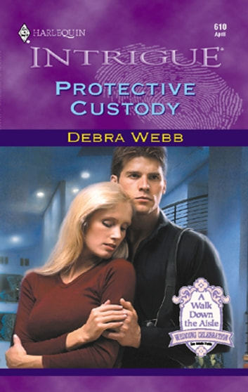 Protective Custody ebook by Debra Webb