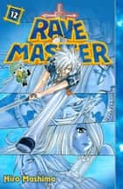 Rave Master - Volume 12 eBook by Hiro Mashima