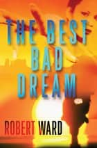 The Best Bad Dream ebook by