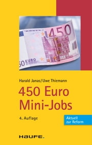 450 Euro Mini-Jobs - TaschenGuide ebook by Harald Janas, Uwe Thiemann