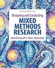 Designing and Conducting Mixed Methods Research ekitaplar by John W. Creswell, Vicki L. Plano Clark