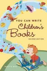 You Can Write Children's Books ebook by Tracey E. Dils