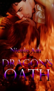 Dragon's Oath ebook by Nicole Ash