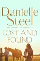 Lost and Found ebook by Danielle Steel