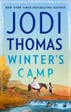 Winter's Camp eBook by Jodi Thomas
