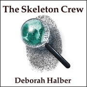 The Skeleton Crew - How Amateur Sleuths Are Solving America's Coldest Cases livre audio by Deborah Halber