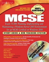 MCSE: Planning, Implementing and Maintaining a Windows Server 2003 Environment for an MCSE Certified on Windows 2000 (Exam 70-296): Study Guide & DVD ebook by Syngress