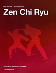 Zen Chi Ryu Self Defence - Easy Learning for Adults and Children ebook by Tim Reilly