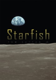 Starfish ebook by Tom Sutton Jr.