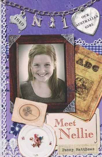 Our Australian Girl - Meet Nellie (Book 1) ebook by Penny Matthews