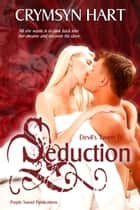 Devil's Tavern 4: Seduction ebook by Crymsyn Hart