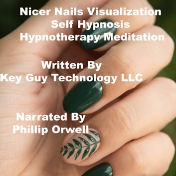 Nicer Hair Visualization Self Hypnosis Hypnotherapy Meditation audiobook by Key Guy Technology LLC