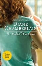 The Midwife's Confession ebook by Diane Chamberlain