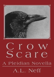 Crow Scare - A Pleidian Novella ebook by Adam D'Amato-Neff