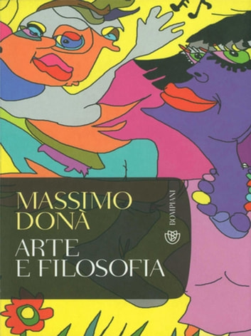 Arte e filosofia ebook by Massimo Donà