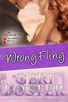 Wrong Fling ebook by