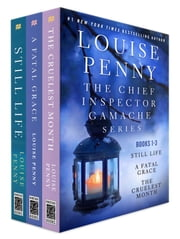 The Chief Inspector Gamache Series, Books 1-3 ebook by Louise Penny