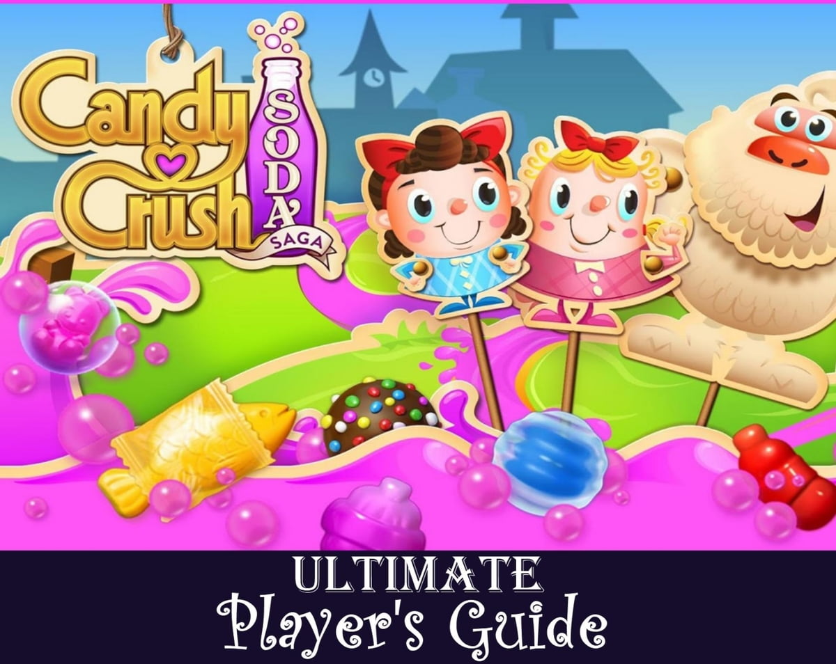 Candy Crush Soda Saga: The Ultimate Secret Unofficial Guide for How to Play  Soda Saga, Levels, Strategies for Special Candies, Blockers, Obstacles
