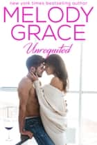 Unrequited ebook by Melody Grace