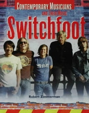 Switchfoot ebook by Zimmerman, Robert