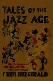 Tales of the Jazz Age ebook by Fitzgerald, F. Scott