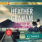 A Matter of Circumstance & The New Deputy in Town audiobook by B.J. Daniels, Heather Graham