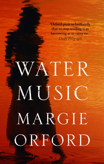 Water Music ebook by Margie Orford