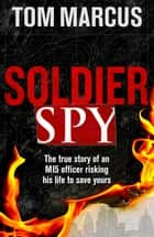 Soldier Spy ebook by