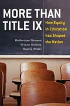 More Than Title IX ebook by Katherine Hanson,Vivian Guilfoy,Sarita Pillai