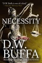 Necessity ebook by D.W. Buffa