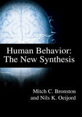 Human Behavior - The New Synthesis ebook by Nils Oeijord