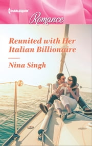 Reunited with Her Italian Billionaire ebook by Nina Singh