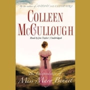 The Independence of Miss Mary Bennet audiobook by Colleen McCullough