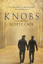 Knobs ebook by Scotty Cade