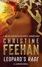 Leopard's Rage ebook by Christine Feehan
