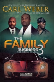 The Family Business 3 ebook by Carl Weber,Treasure Hernandez