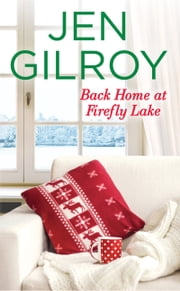 Back Home at Firefly Lake ebook by Jen Gilroy