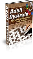 Adult Dyslexia ebook by Sven Hyltén-Cavallius