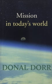 Mission in Today's World: Christs Church ebook by Donal Dorr