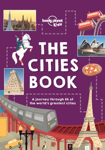 The cities book ebook by lonely planet kids 9781786576781 the cities book ebook by lonely planet kidsheather carswellbridget gleesonpatrick fandeluxe Gallery